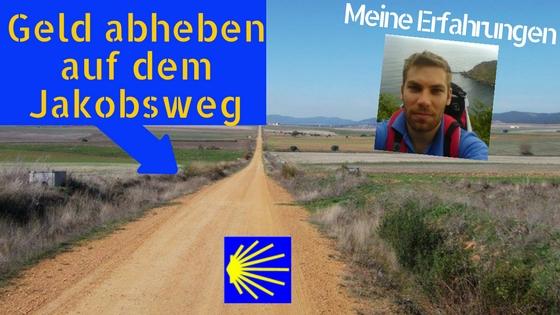 jakobsweg-geld-abheben