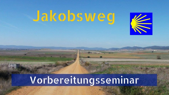 jakobsweg-vorbereitungsseminar
