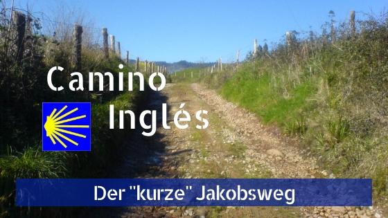 Camino Ingles Beitragsbild